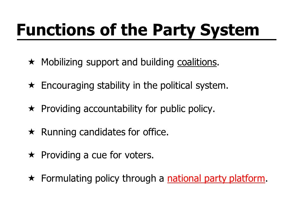 Functions of the Party System