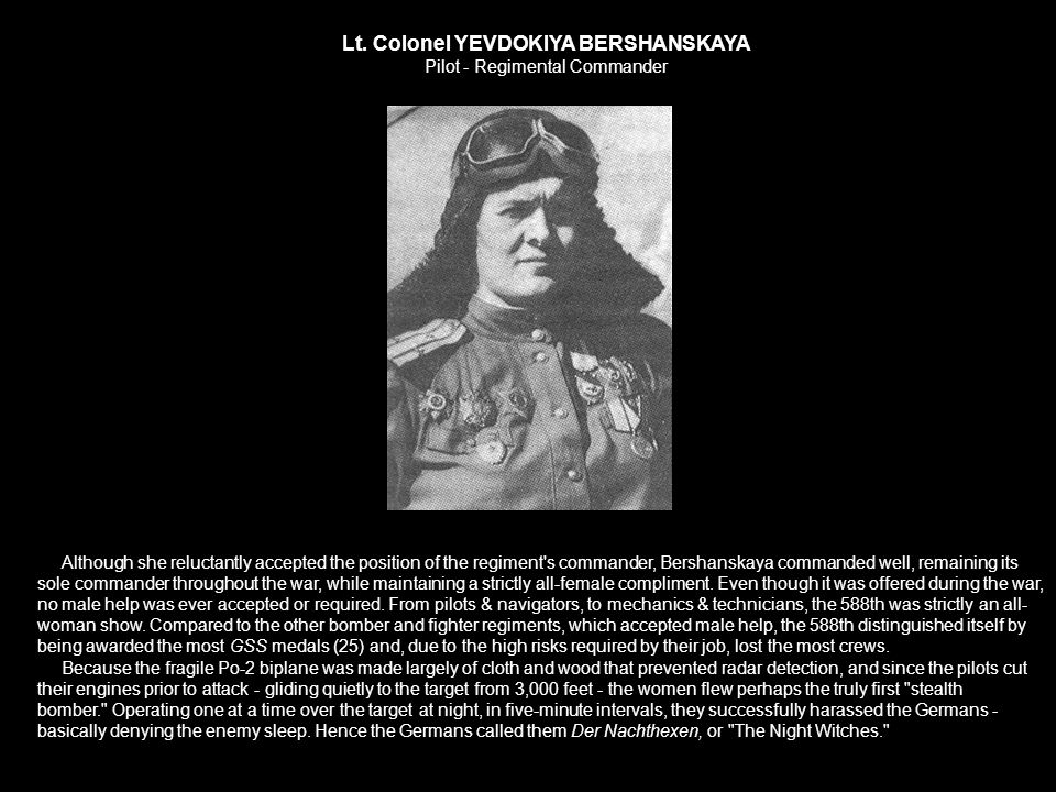 Lt. Colonel YEVDOKIYA BERSHANSKAYA Pilot - Regimental Commander