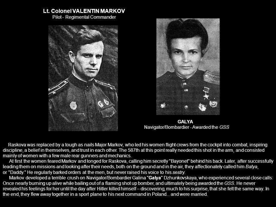 Lt. Colonel VALENTIN MARKOV Pilot - Regimental Commander