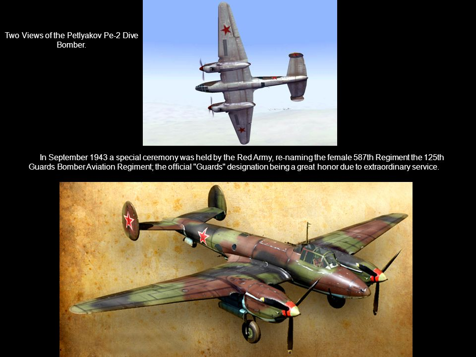 Two Views of the Petlyakov Pe-2 Dive Bomber.