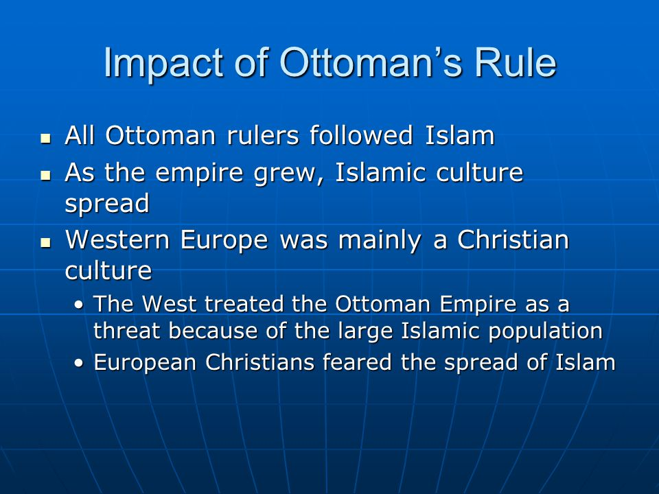 Impact of Ottoman's Rule