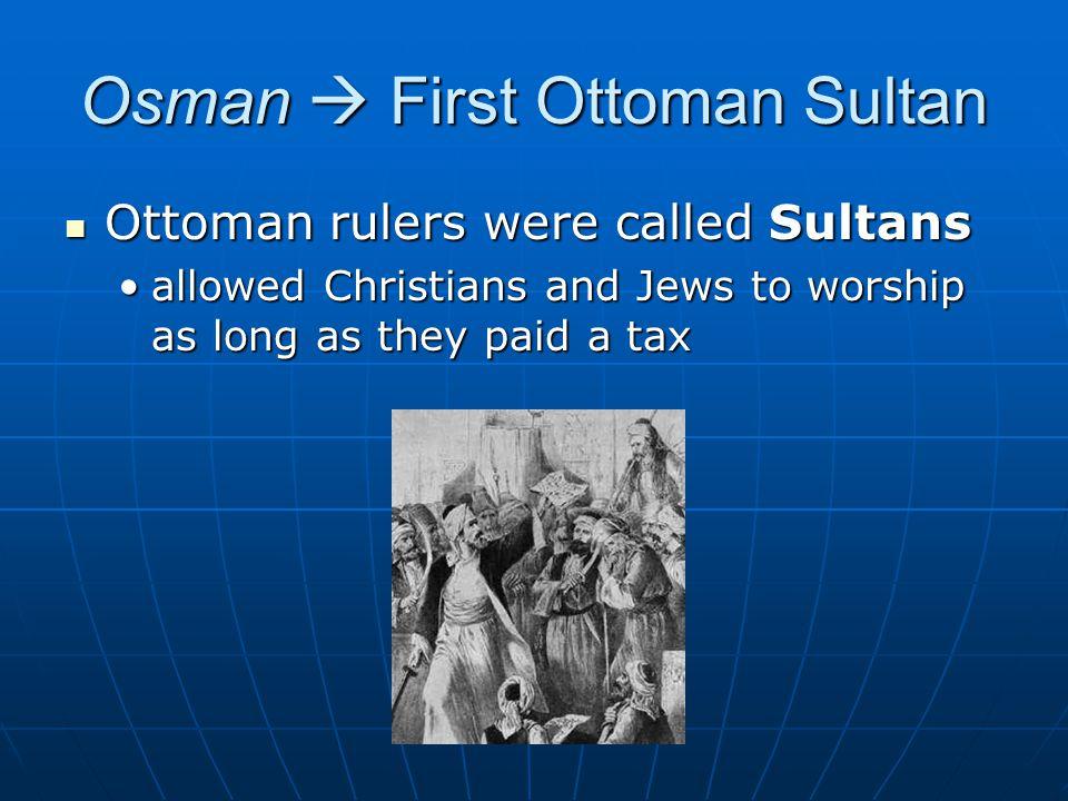 Osman  First Ottoman Sultan