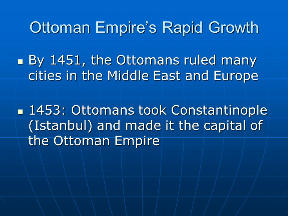 Ottoman Empire's Rapid Growth