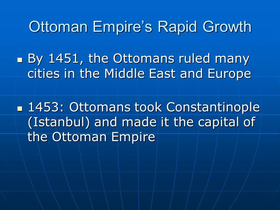 Ottoman Empire's Rapid Growth