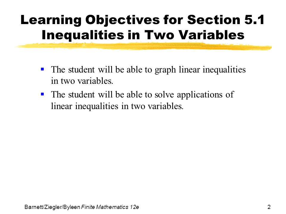 Learning Objectives for Section 5.1 Inequalities in Two Variables