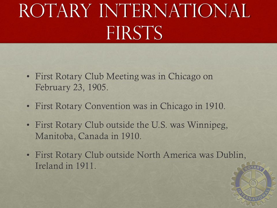 Rotary International Firsts