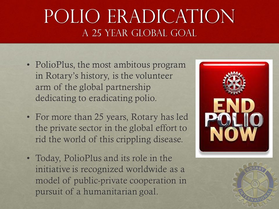Polio Eradication a 25 year global goal