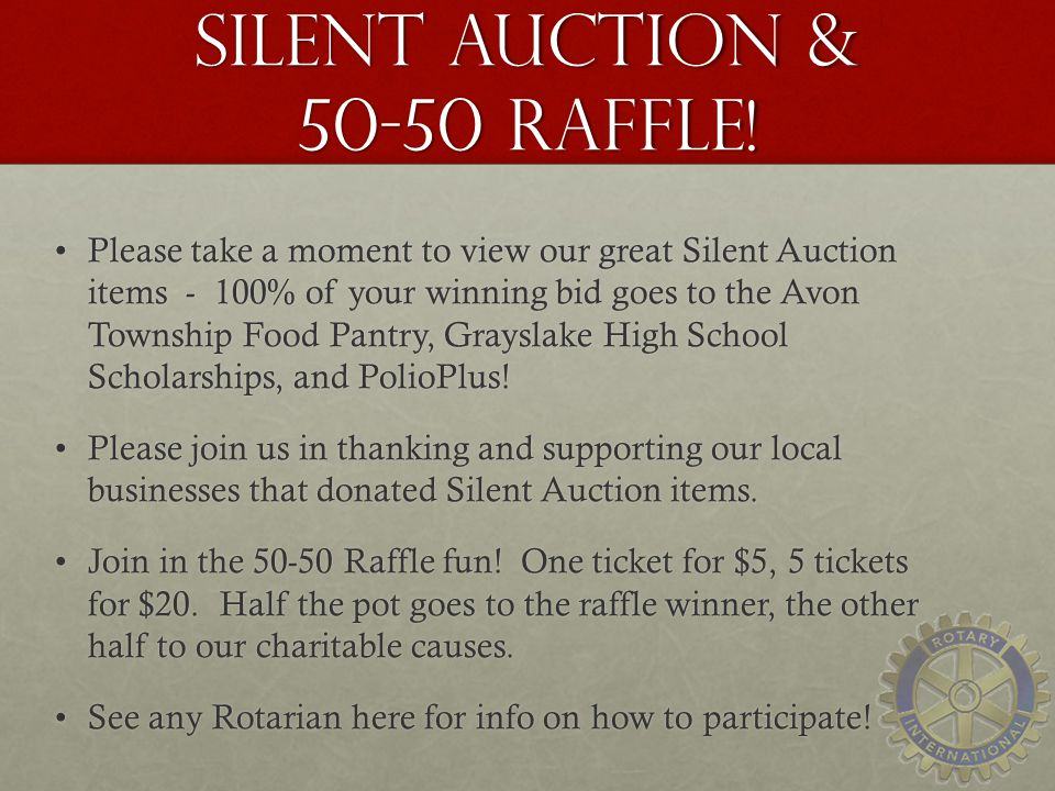 Silent Auction & 50-50 Raffle!