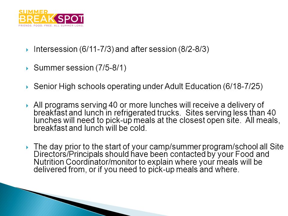 Intersession (6/11-7/3) and after session (8/2-8/3)