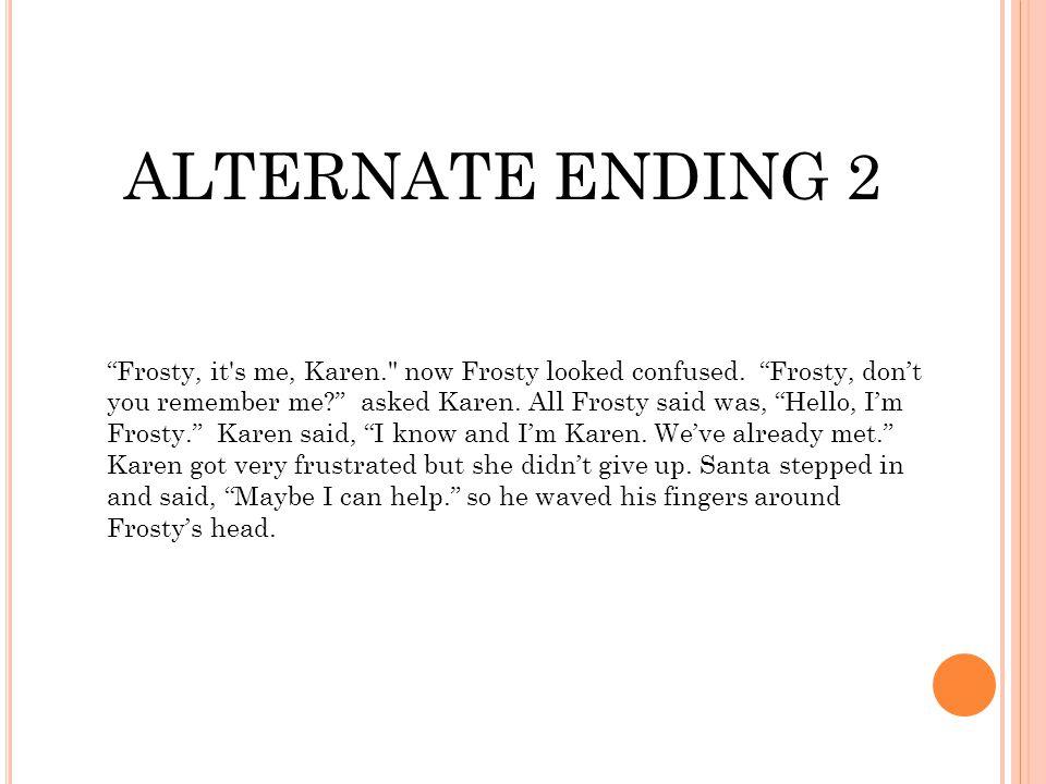 ALTERNATE ENDING 2