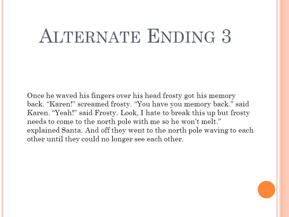 Alternate Ending 3