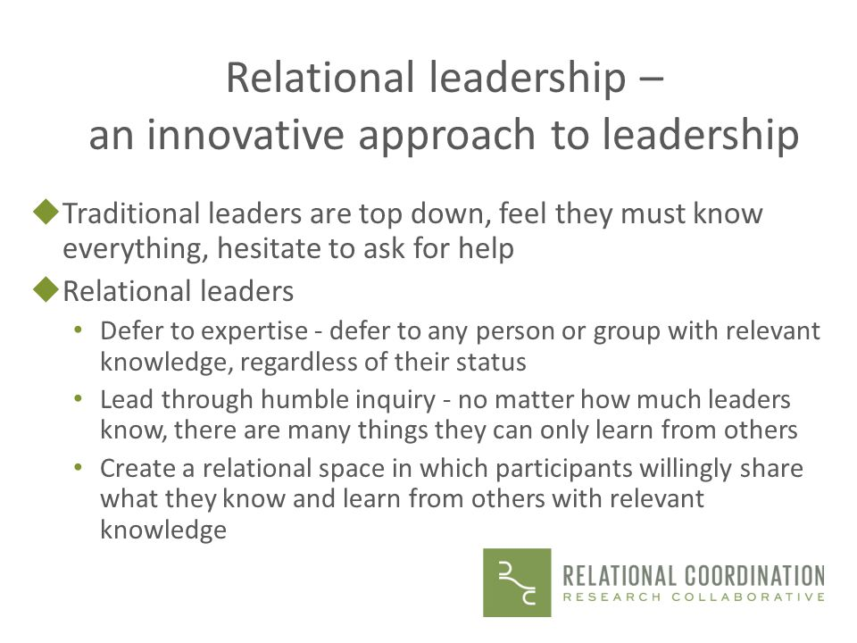 Relational leadership – an innovative approach to leadership