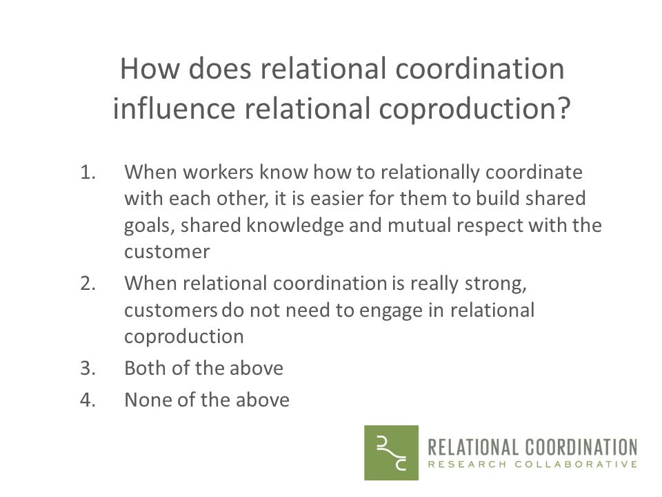 How does relational coordination influence relational coproduction