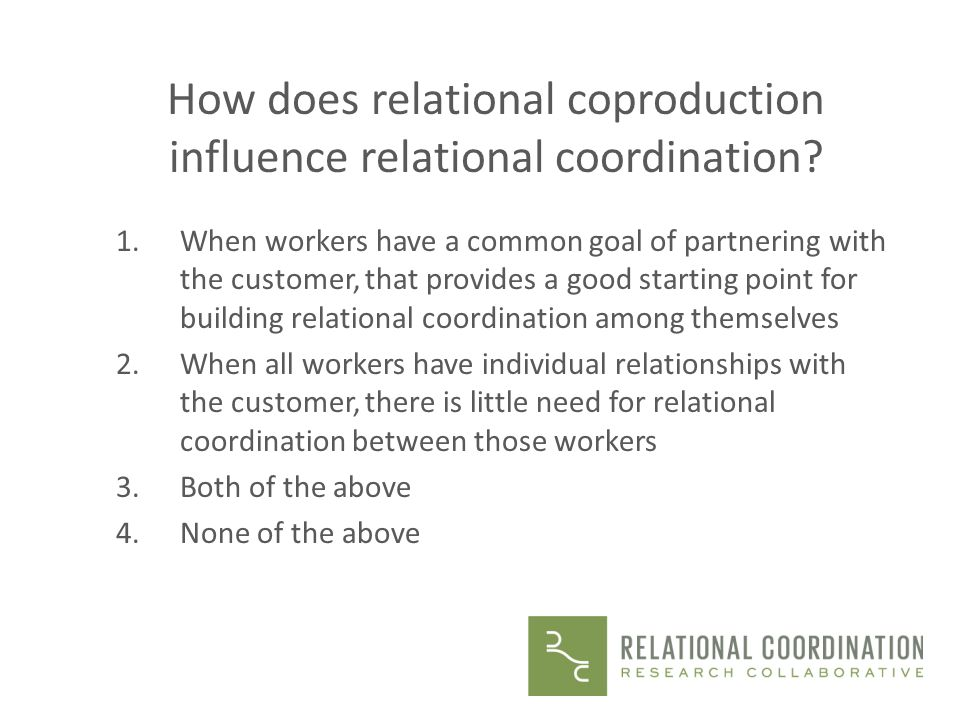 How does relational coproduction influence relational coordination