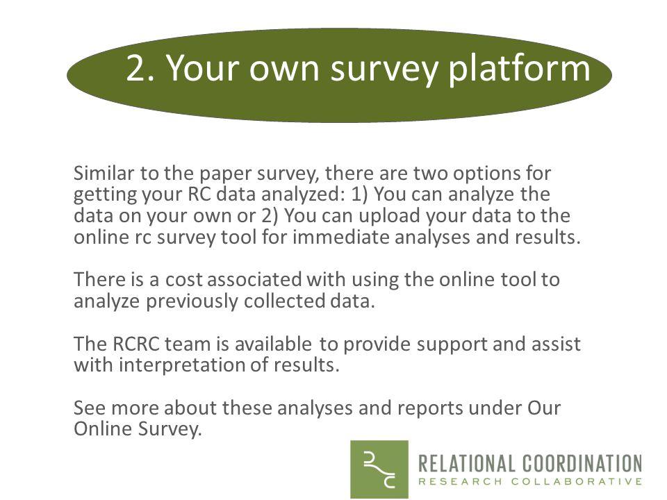 2. Your own survey platform