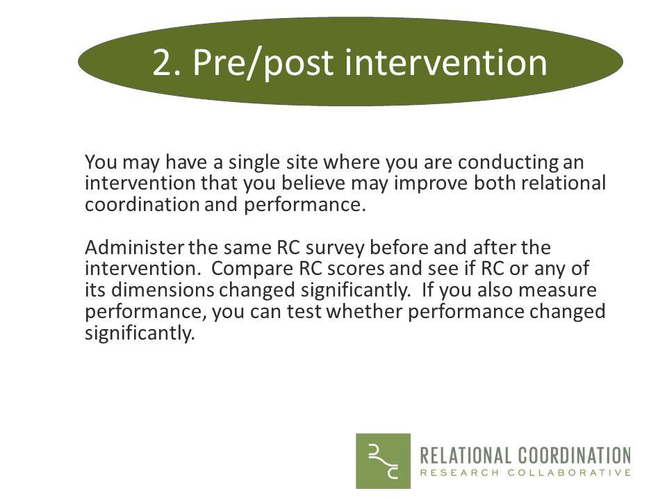 2. Pre/post intervention