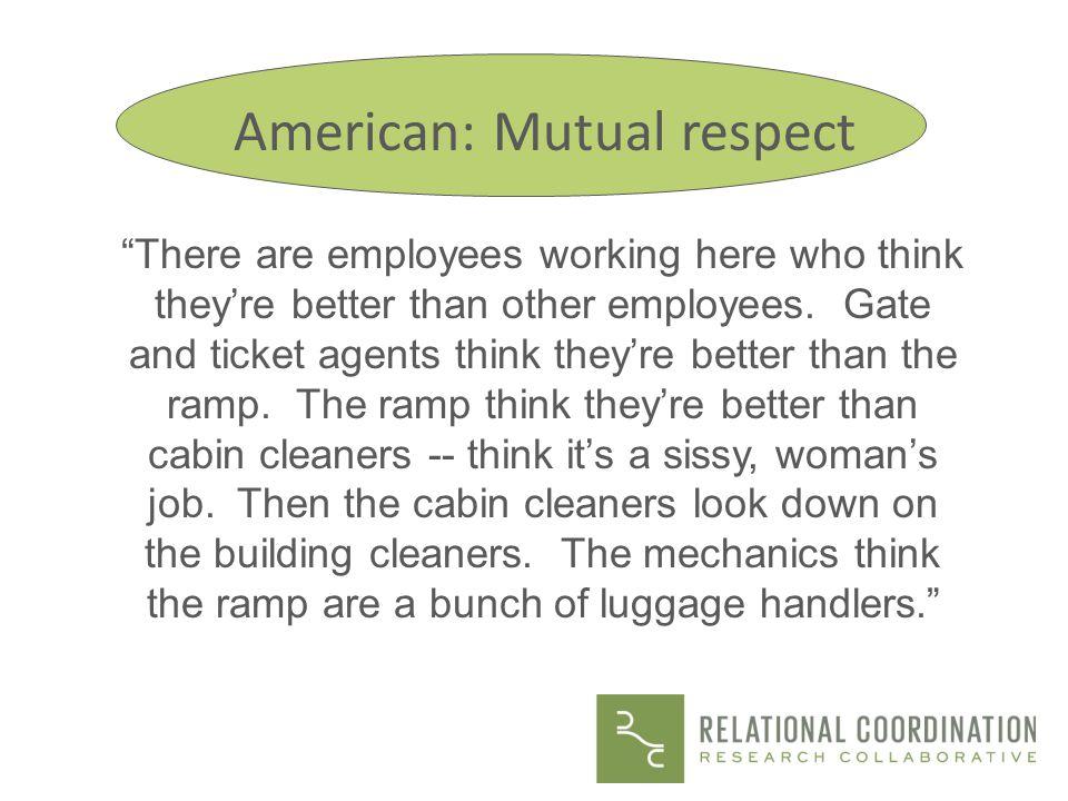 American: Mutual respect