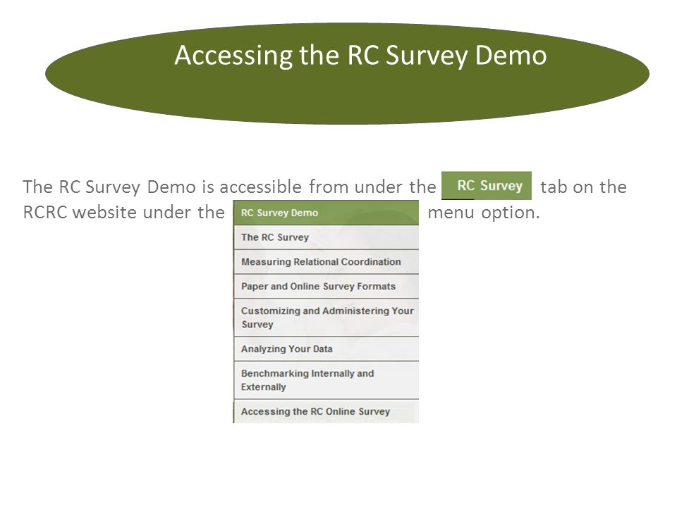 Accessing the RC Survey Demo