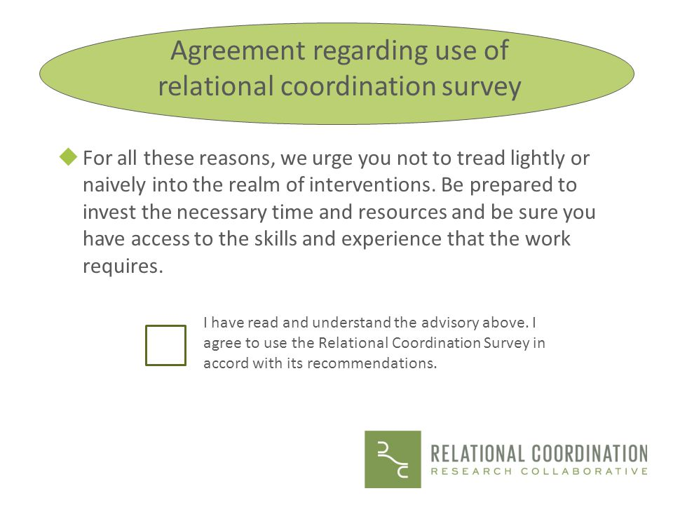 Agreement regarding use of relational coordination survey