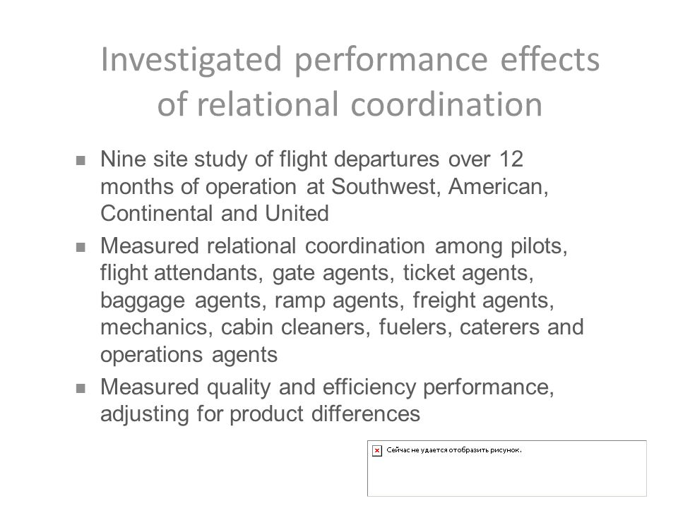 Investigated performance effects of relational coordination