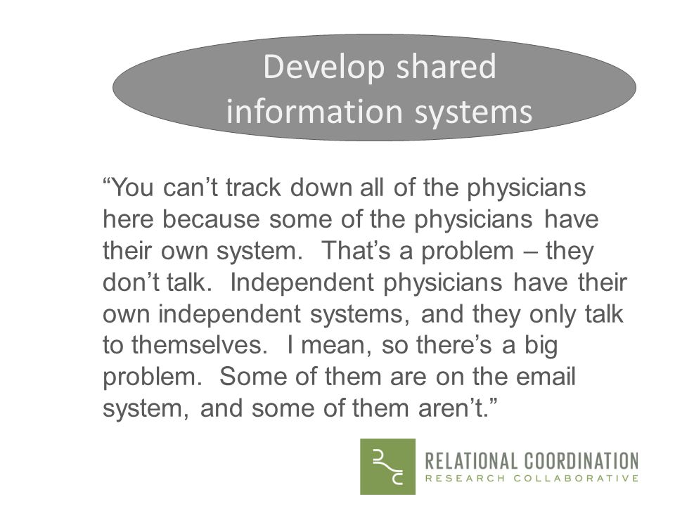 Develop shared information systems