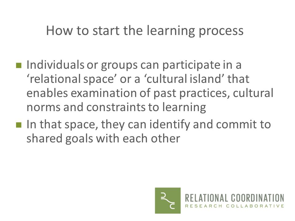 How to start the learning process