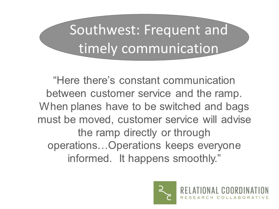 Southwest: Frequent and timely communication