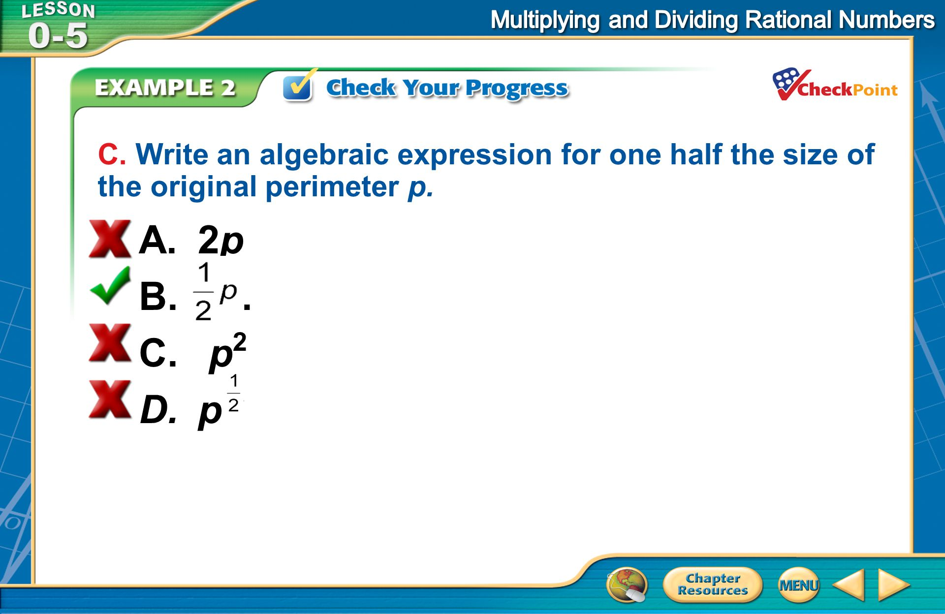 C. Write an algebraic expression for one half the size of the original perimeter p.