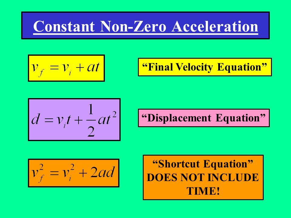 Constant Non-Zero Acceleration