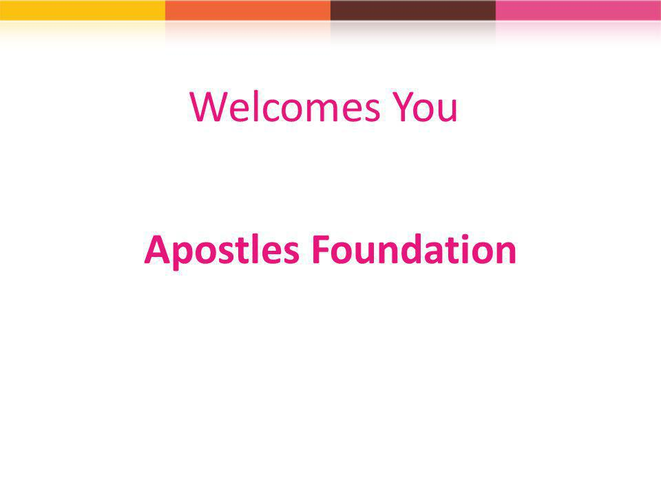 Welcomes You Apostles Foundation