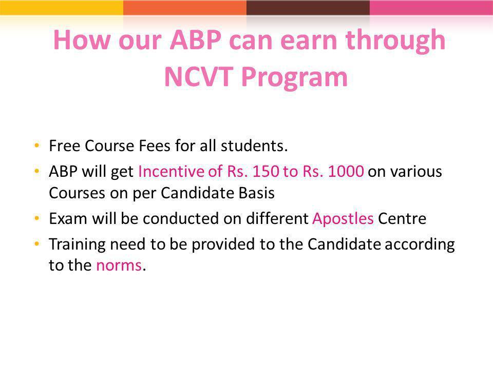How our ABP can earn through NCVT Program