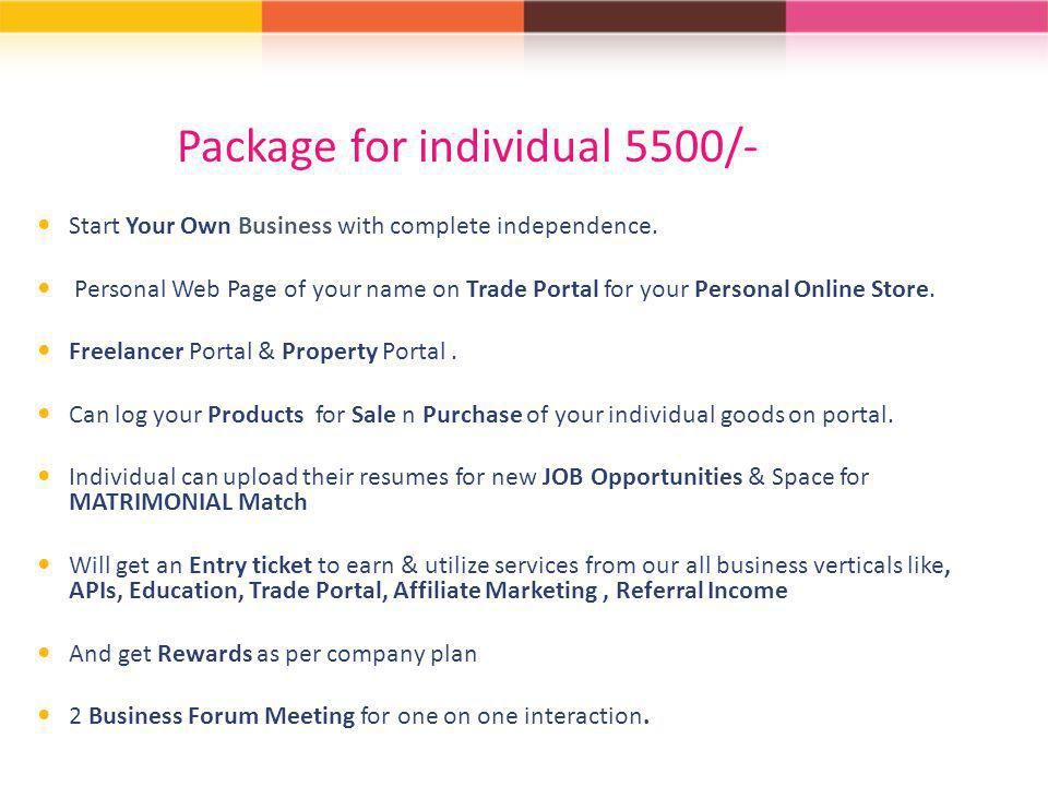 Package for individual 5500/-