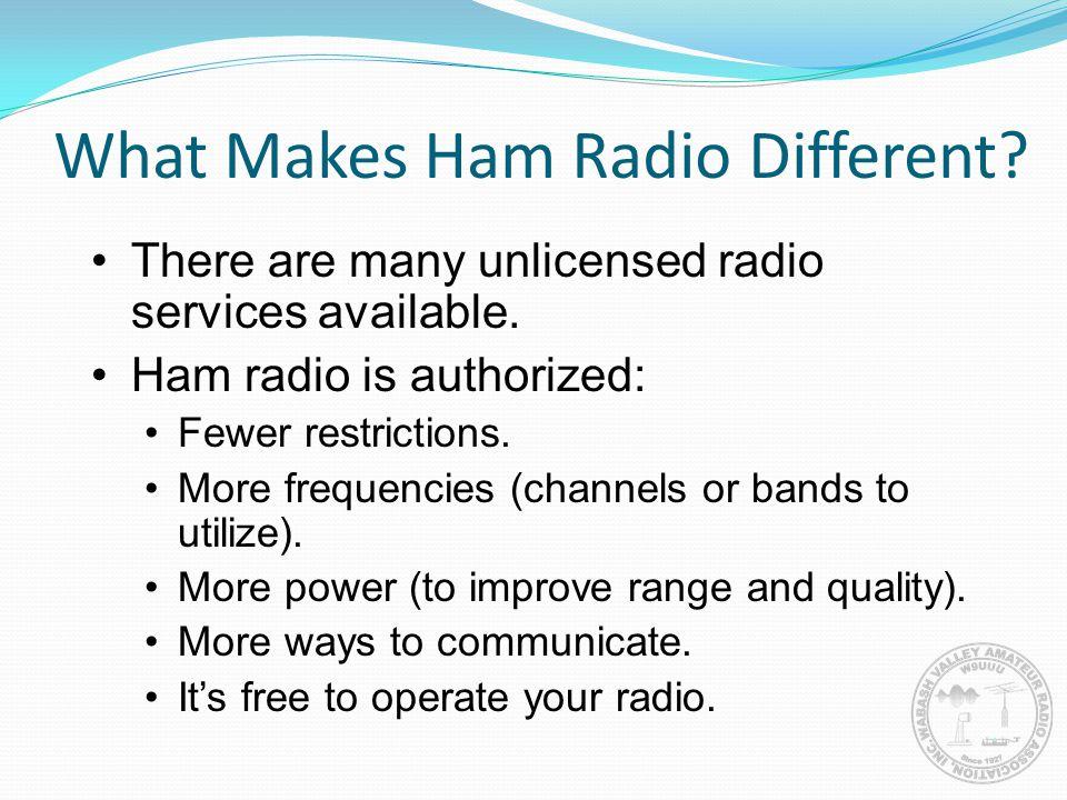 What Makes Ham Radio Different