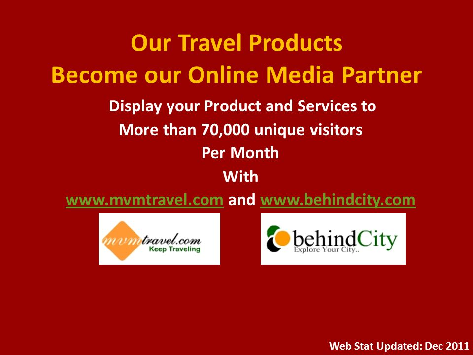 Our Travel Products Become our Online Media Partner