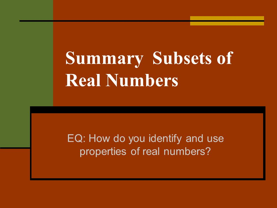 Summary Subsets of Real Numbers