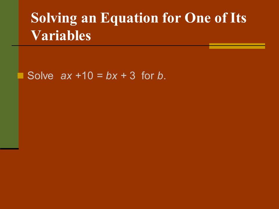 Solving an Equation for One of Its Variables