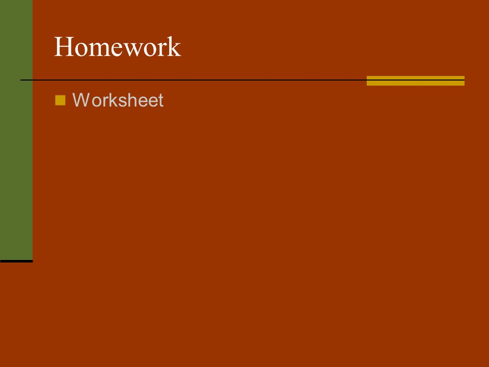 Homework Worksheet