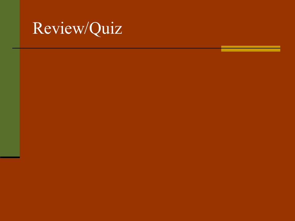 Review/Quiz