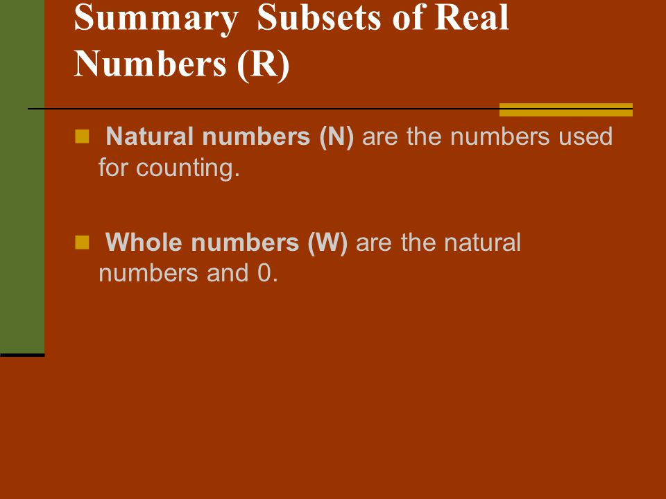 Summary Subsets of Real Numbers (R)