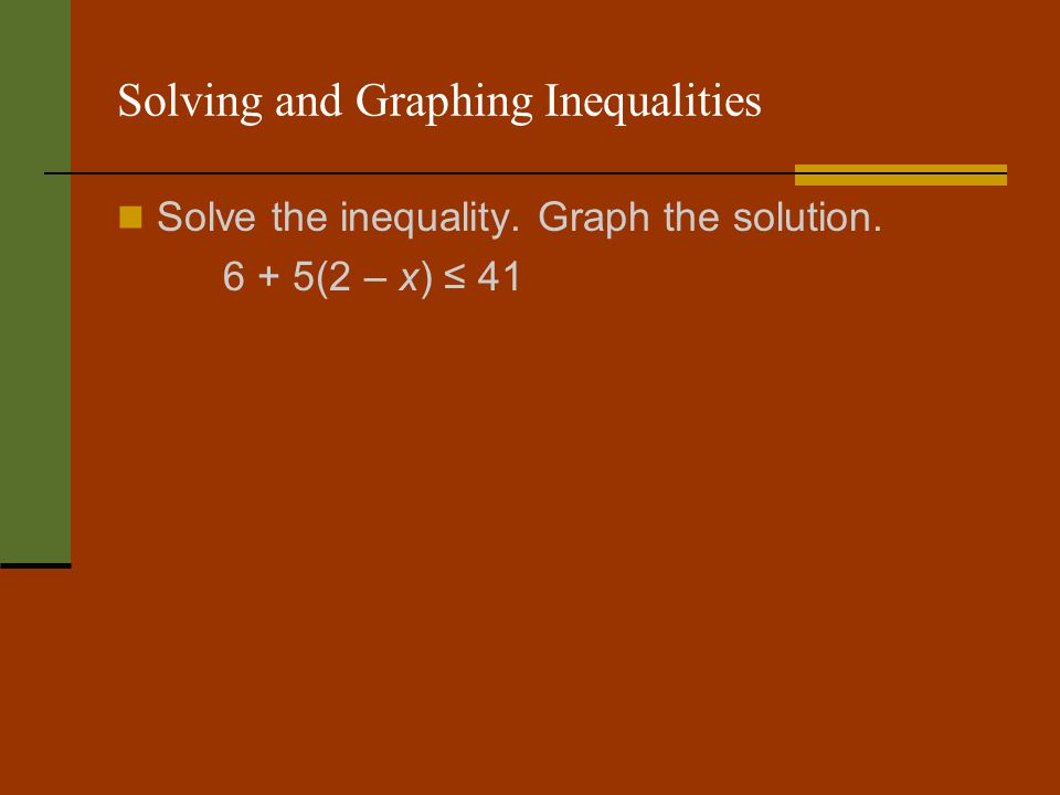 Solving and Graphing Inequalities