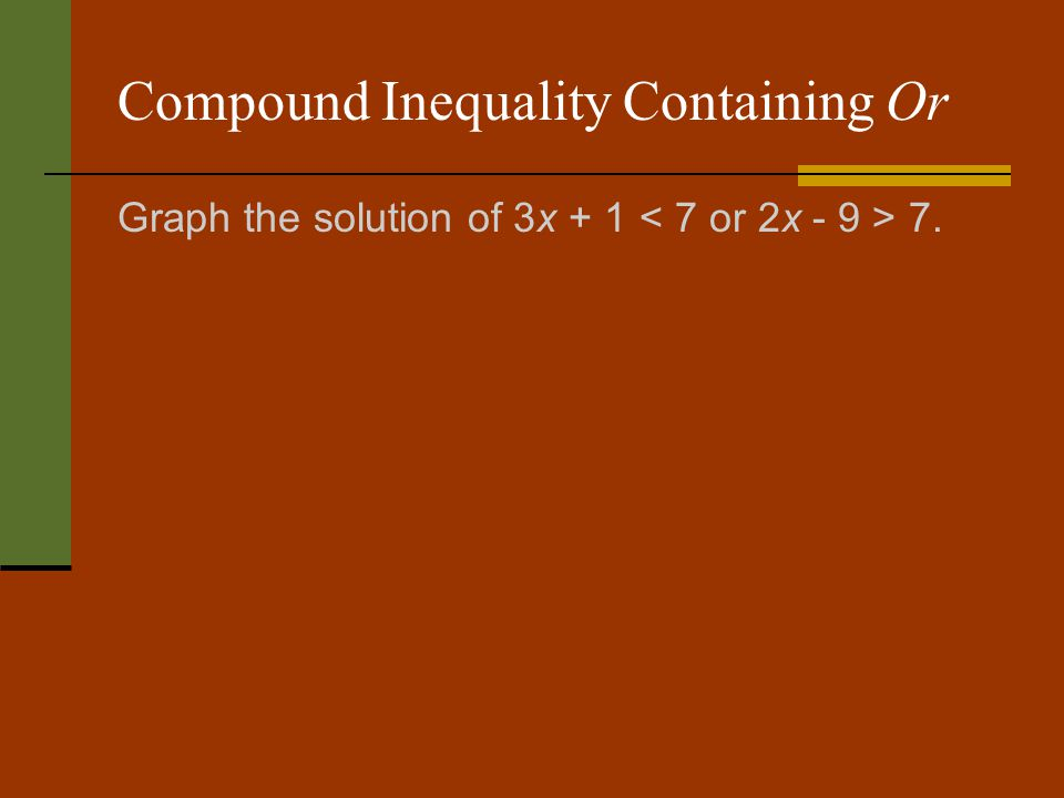 Compound Inequality Containing Or