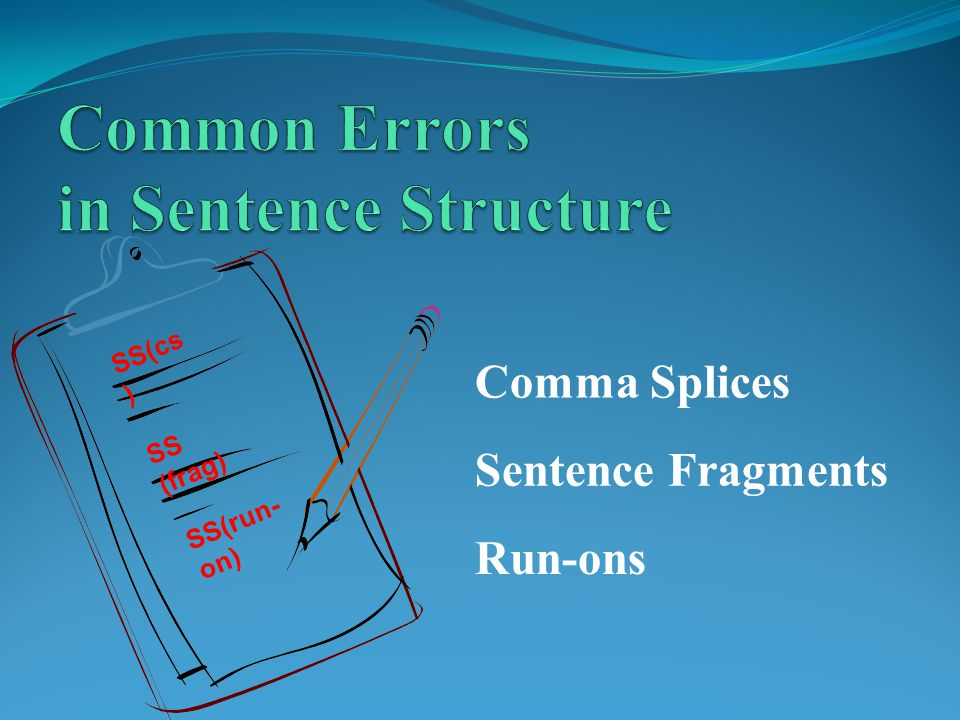 Common Errors in Sentence Structure