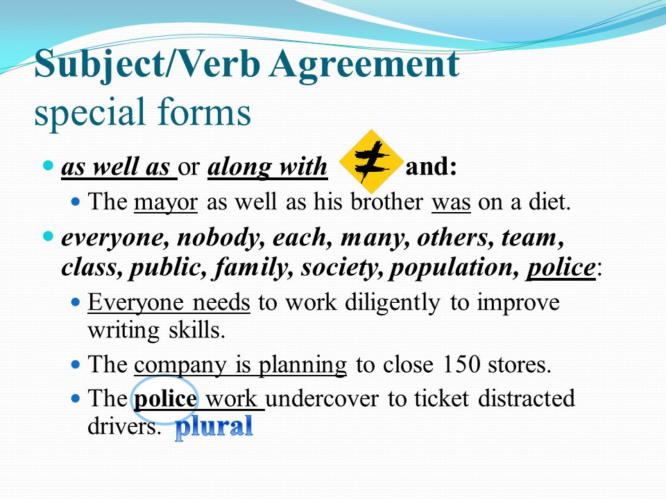 Subject/Verb Agreement special forms
