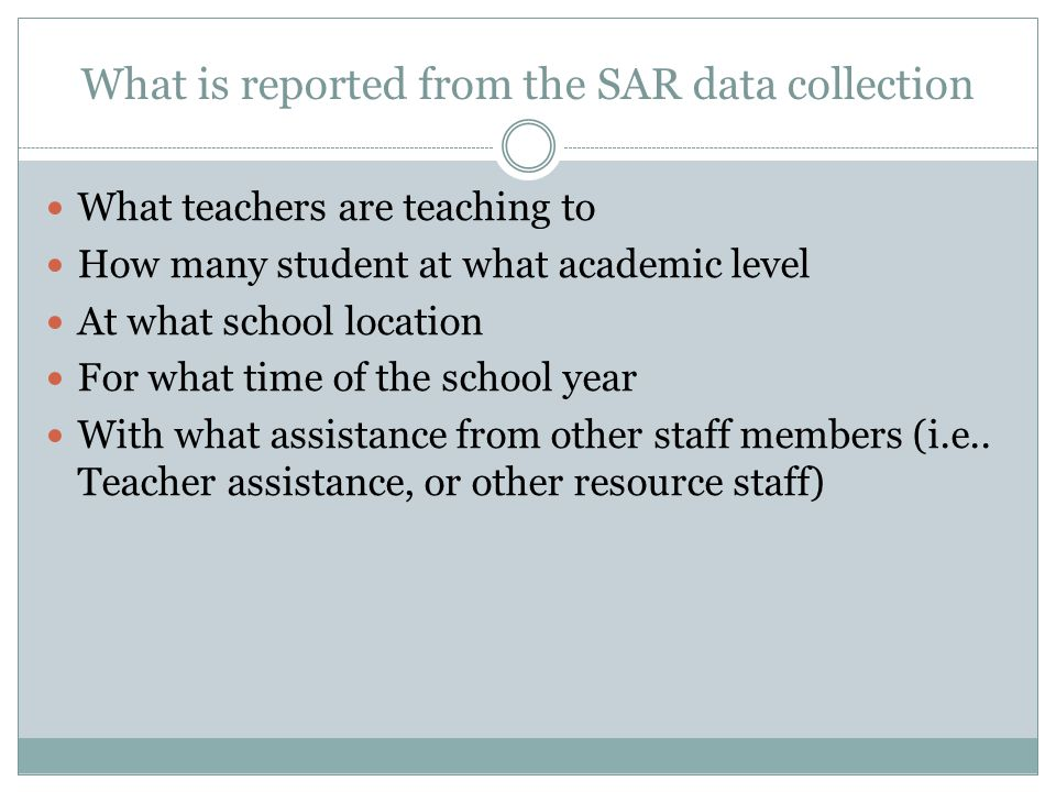 What is reported from the SAR data collection