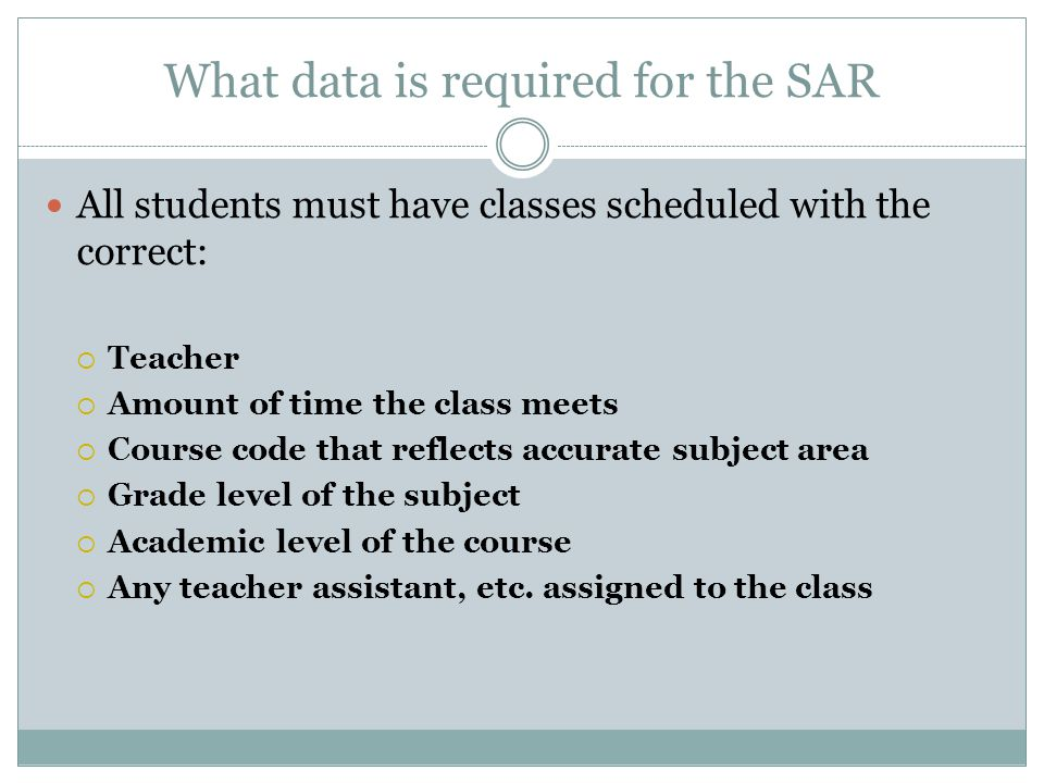 What data is required for the SAR