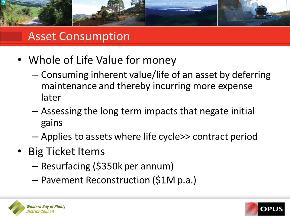 Asset Consumption Whole of Life Value for money Big Ticket Items