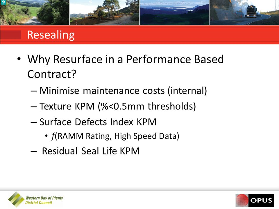 Why Resurface in a Performance Based Contract