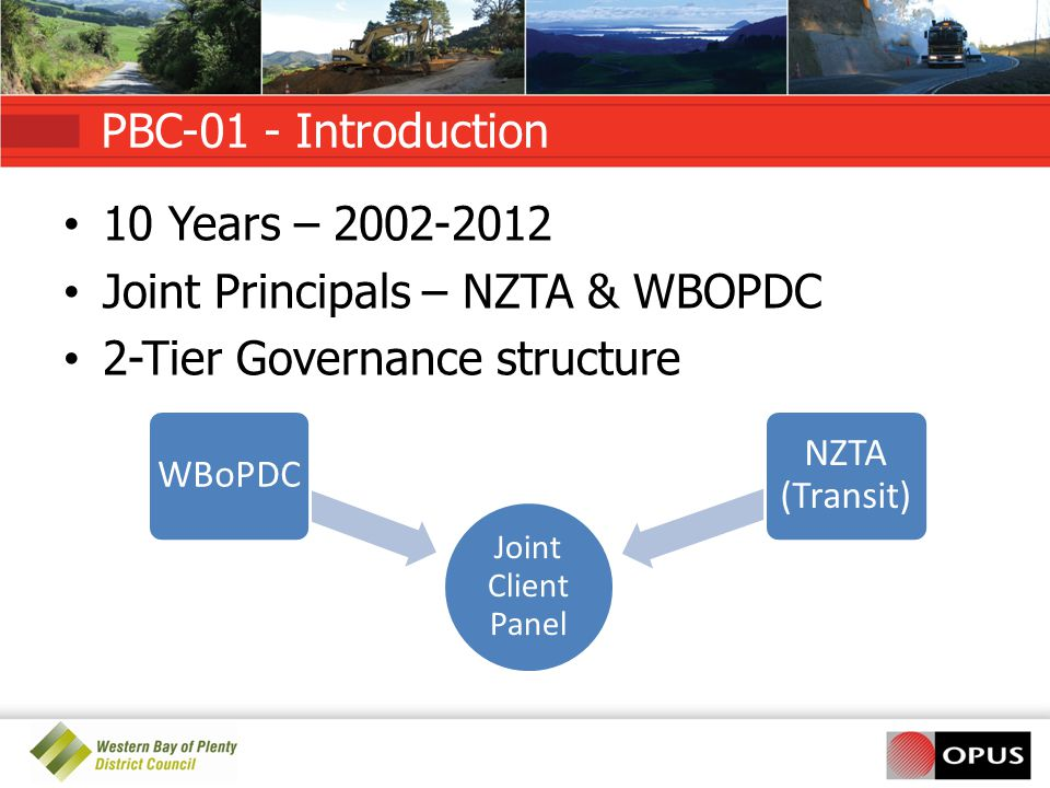 Joint Principals – NZTA & WBOPDC 2-Tier Governance structure