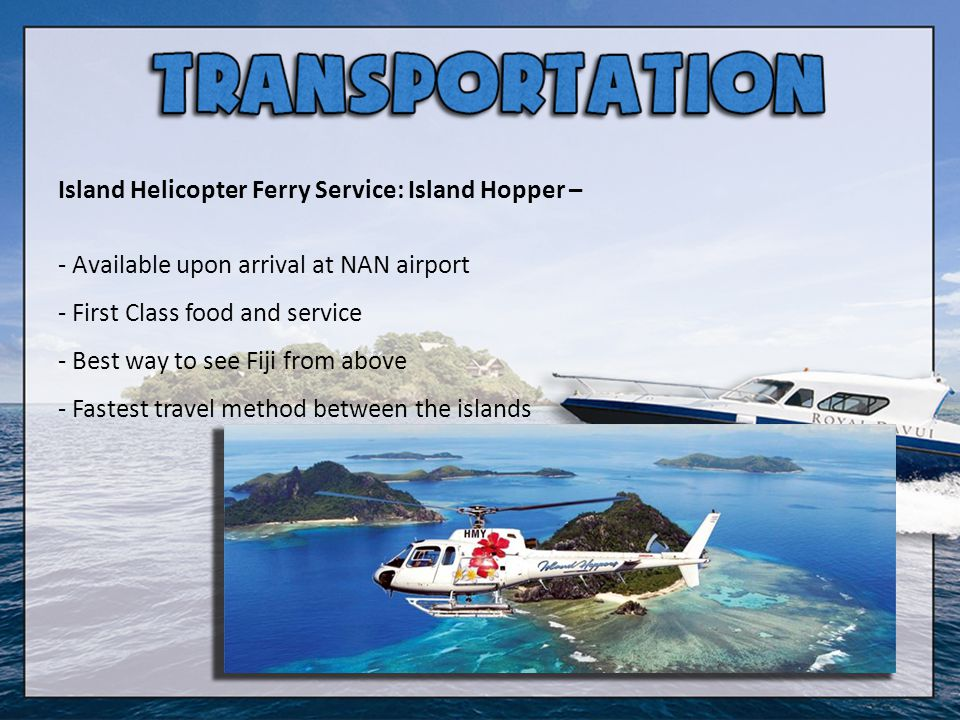 Island Helicopter Ferry Service: Island Hopper –