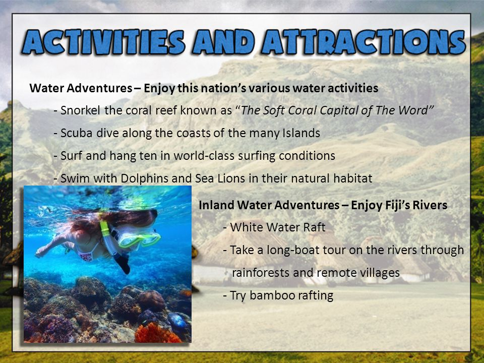 Water Adventures – Enjoy this nation's various water activities
